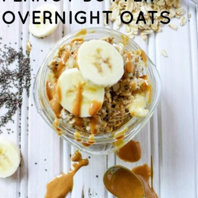 :: Banana Peanut Butter Overnight Oats ::